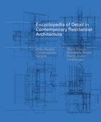 Encyclopeida of Detail in Contemporary Residential Architecture